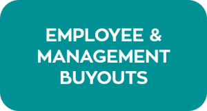 Employee and Management Buyouts